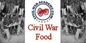 Civil War Food
